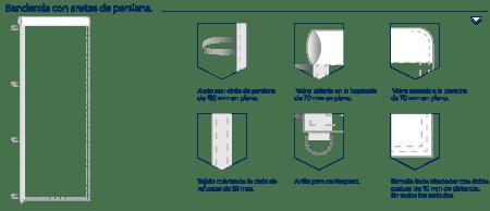 Confeccionada con vaina arriba cerrada a la derecha y abierta a la izquierdo, con cinta de refuerzo y aretes de cinta de persiana en el lateral izquierdo y anilla abajo para el contrapeso.